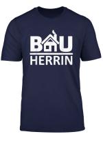 Bauherrin Hausbau T Shirt Geschenk Zum Richtfest