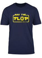 Poker Shirt May The Flop Be With You T Shirt