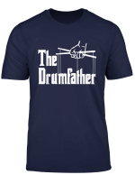 The Drumfather Funny Gift For Drummer Shirt