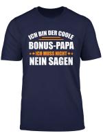 Herren Bonus Papa Bonus Vater Stiefpapa Spruch Bonuspapa Geschenk T Shirt