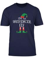 I M The Influencer Elf Matching Family Christmas T Shirt