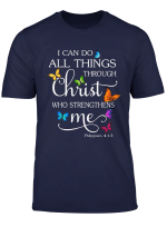 I Can Do All Things Through Christ Butterfly Art Religious T Shirt