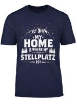 My Home Is Where My Stellplatz Is I Vintage Wohnmobil Shirt