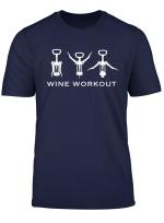 Wein Wine Workout Lustig Weinliebhaber Weintrinker Geschenk T Shirt