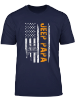 Funny Jeep Papa American Flag Jeeps T Shirt Jeeps Offroad T Shirt