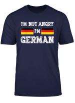 I M Not Angry I M German Quote Germany Deutsche Fun Gift T Shirt