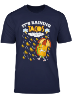 It Is Raining Tacos Funny Taco Kids Girls Boys Gift T Shirt