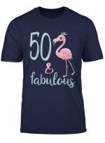 50Th Bday T Shirt Women Fabulous Flamingo 50 Years Old Gift