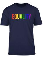 Equality Rainbow Flag Shirt Lgbtq Rights