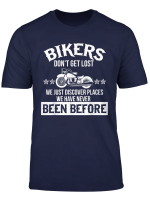 Motorcycle Bikers Dont Get Lost Funny Custom Vintage T Shirt