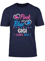 Pink Or Blue Gigi Loves You Gender Reveal Party Tshirt