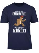 Ich Werde Nicht Aufgeben Shirt I Faultier Jogging Laufer T Shirt