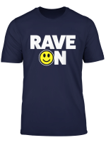 90S Acid House Rave T Shirt For 90S Rave Costume Smiley