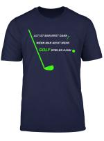 Golfer T Shirt Rentner Golf Tee Golfschlager Golfball Spruch