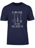 Koch Shirt Lustig Witzig Tshirt Geschenk Kochen Kochin Mann T Shirt