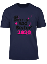 Youth Big Sister 2020 Shirt Only Child Expires T Shirt