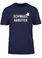 Schwarzarbeiter T Shirt Schornsteinfeger Fun Shirt