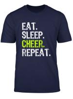 Eat Sleep Cheer Repeat Cheerleading Cheerleader Gift T Shirt