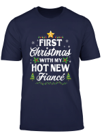 Funny First Christmas With My Hot New Fiance Xmas Couple T Shirt