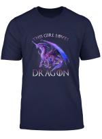 This Girl Loves Dragons Dragon Clothing Cute Funny T Shirt T Shirt