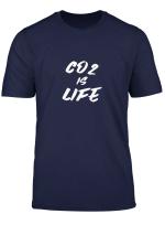 Co2 Ist Leben Lustige Spruche Fur Die Natur T Shirt