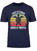 Save The Turtles Shirt Retro Skip A Straw Save A Turtle T Shirt