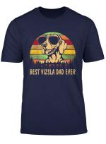 Mens Men Father S Day Shirt Vizsla Dog Best Vizsla Dad Ever T Shirt