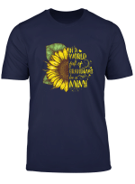 Womens In A World Full Of Grandmas Be A Mimi Sunflower Tshirt Gifts