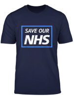 Save Our Nhs Protest To Support Doctors Nurses T Shirt
