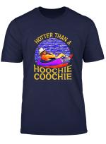Hotter Than A Hoochie Coochie Vintage T Shirt