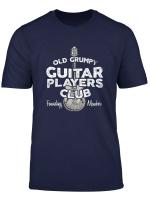 Old Grumpy Guitar Players Club Founding Member T Shirt