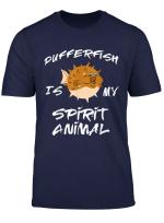 Pufferfisch Is My Spirit Animal Fugo Fisch Kugelfisch Tshirt