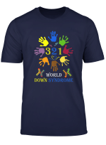 World Down Syndrome Day T Shirt Awareness Proud T Shirt