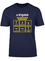 Awesome T Shirt 6 Stages Of Marathon Running