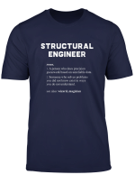 Structural Engineer Funny Dictionary Definition T Shirt