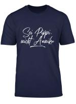 Sei Pippi Nicht Annika Shirt