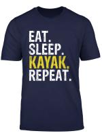 Eat Sleep Kayak Repeat Gift T Shirt