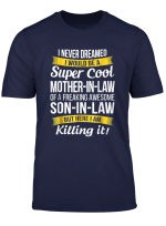 Super Cool Mother In Law Of Son In Law T Shirt Funny Gift