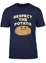 Respect The Potato Kartoffel T Shirt Gemuse Shirt