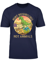Dinosaur Hunt Morel Mushroom Not Animals Desert Sun Mushroom T Shirt