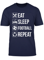 Eat Sleep Football Repeat T Shirt Funny Gift Soccer Players