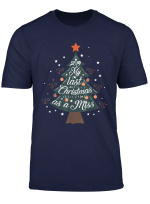 My Last Christmas As A Miss 2019 Womens Holiday T Shirt