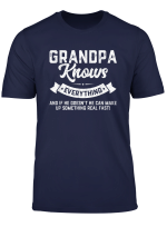 Mens Grandpa Knows Everything Shirt 60Th Gift Funny Father S Day T Shirt