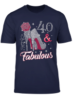 40 Fabulous T Shirt 40Th Birthday T Shirt For Women