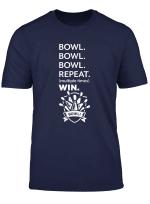 Bowl Repat Multiple Times Win Bowling Geschenk Bowler T Shirt