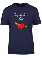Jag Alskar Dig Liebe Dich Schweden Schwedisch Herz Geschenk T Shirt