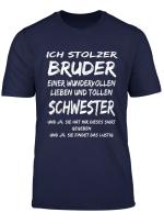 Ich Stolzer Bruder T Shirt Einer Schwester T Shirt Lustig