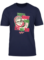 A Christmas Story You Ll Shoot Your Eye Out T Shirt