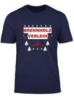 T Shirt Brennholzverleih Wald Feuer Baum Kamin Lustig Gift