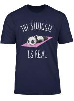 Funny Panda Yoga Exercise Shirt Women The Struggle Is Real T Shirt